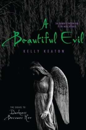 A Beautiful Evil (Gods & Monsters, #2)
