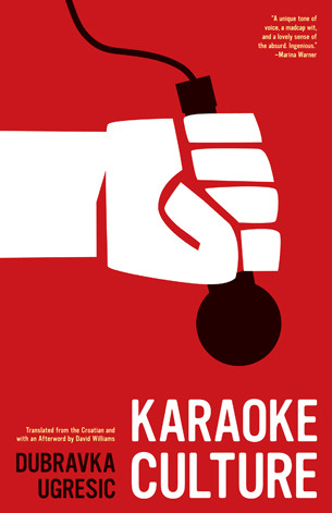 Karaoke Culture by Dubravka Ugrei