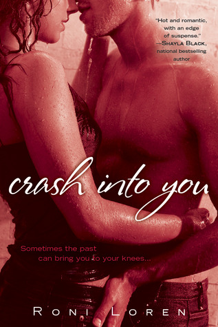 Crash Into You(Loving On The Edge, #1)
