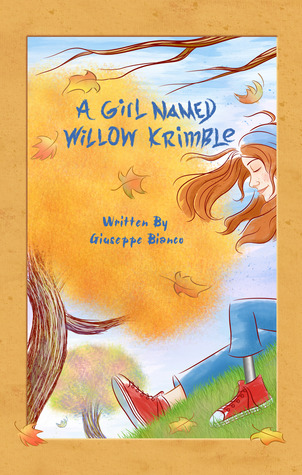 A Girl Named Willow Krimble (Book 1)
