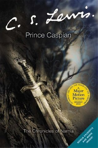 Prince Caspian (Chronicles of Narnia, #4)