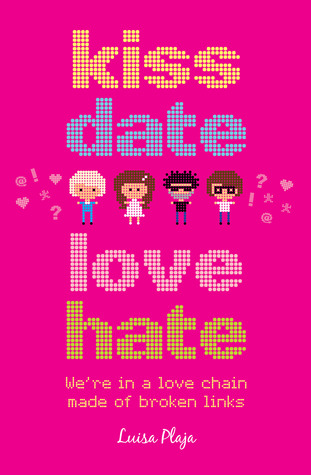 Kiss, Date, Love, Hate