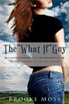 The &quot;What if&quot; Guy