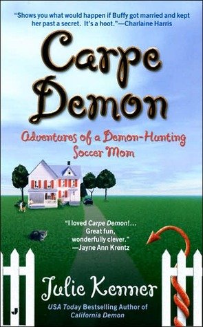 Carpe Demon (Kate Connor - Demon Hunter, #1)