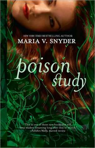Review: Poison Study by Maria V. Snyder