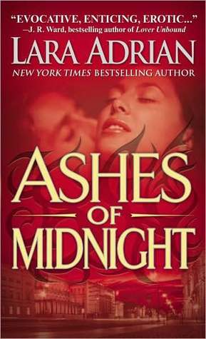 Ashes of Midnight (Midnight Breed #6) by Lara Adrian