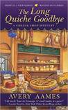 The Long Quiche Goodbye (Cheese Shop Mystery, #1)