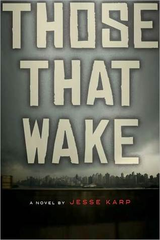 Those That Wake