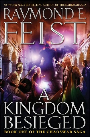 "Cover art for ""A Kingdom Besieged"" by Raymond E. Feist"