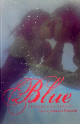 Blue: Stories for Adults ...