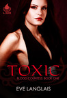 Toxic (Blood Countess, #1)