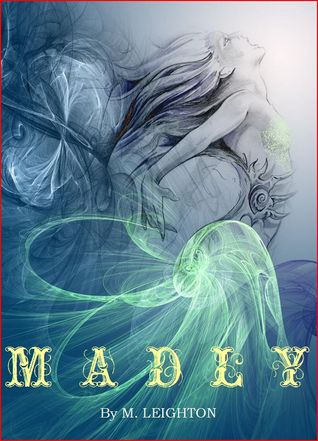 Madly (Madly, #1)