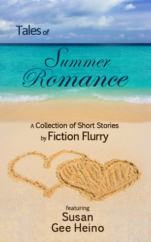 Tales of Summer Romance, A Collection of Short Stories