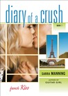 French Kiss (Diary of a Crush, #1)