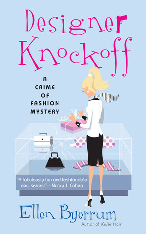 Designer Knockoff (Crime of Fashion, #2)