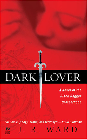 Dark Lover by J.R. Ward