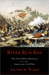 River Run Red  The Fort Pillow Massacre in the American Civil War
