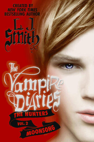 Moonsong (The Vampire Diaries: Hunters, # 2)