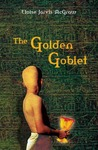 The Golden Goblet (Newbery Library, Puffin)