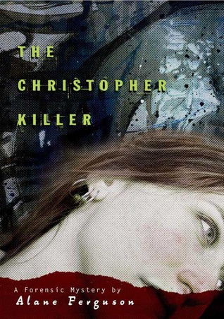 The Christopher Killer (Forensic Mystery, #1)