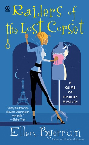 Raiders of the Lost Corset (Crime of Fashion, #4)