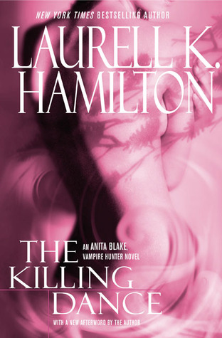 The Killing Dance (Anita Blake, Vampire Hunter, #6)