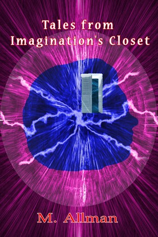 Tales from Imagination's Closet
