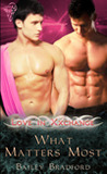 What Matters Most (Love In Xxchange, #4)