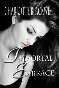 Immortal Embrace (Embrace, #1)