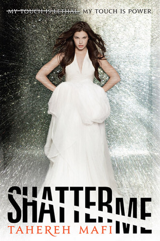 10429045 Book Review: Shatter Me by Tahereh Mafi
