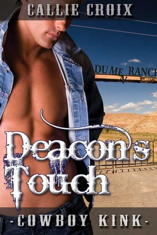 Post Thumbnail of Review: Deacon's Touch by Callie Croix