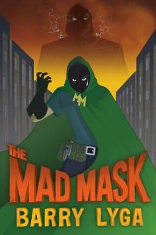 The Mad Mask (Archvillain, #2)