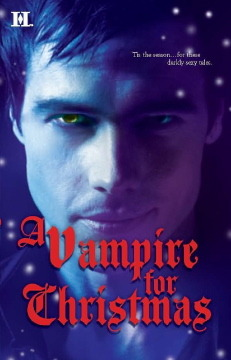 A Vampire for Christmas by L. London, M. Hauf, C. Pineiro, A. Morgan