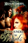 Surrounded by Woods (Woods Family # 1)