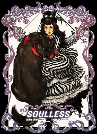 Soulless: The Manga, Vol. #1 (The Parasol Protectorate Manga)
