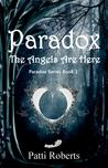 Paradox: The Angels Are Here (Paradox, #1)