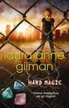 Hard Magic (Paranormal Scene Investigations #1)