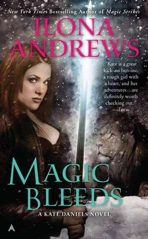 Magic Bleeds (Kate Daniels, #4)