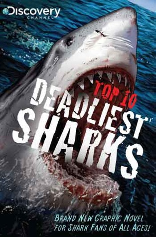 Discovery Channels Top 10 Deadliest Sharks