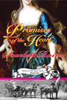 Promises of the Heart (Sisters of the Heart Series, Book One )