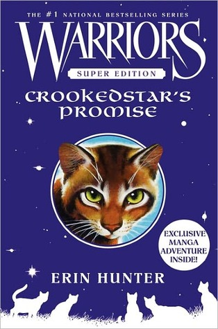 Crookedstar's Promise (Warriors Super Edition)