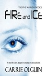 Fire and Ice, Five Worlds Series