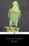 Three Tales (Penguin Classics)