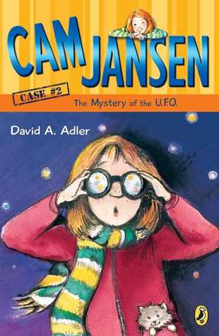 The Mystery of the UFO (Cam Jansen Mysteries, #2)
