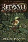 Outcast of Redwall (Redwall, #8)