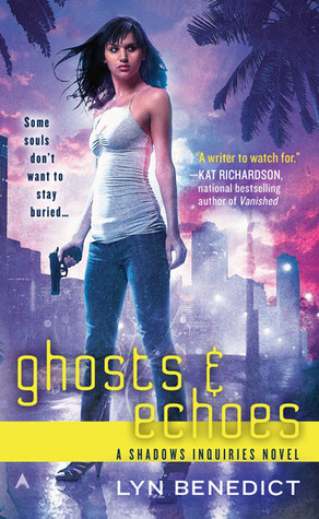 Ghosts & Echoes (Shadows & Inquiries #2)