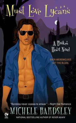 Must Love Lycans (Broken Heart Vampires, #8)
