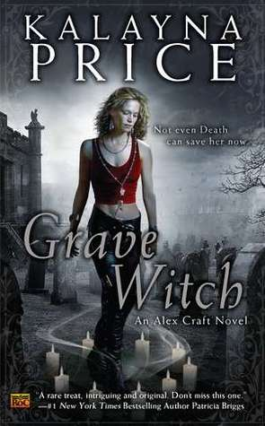 7823038 Guest Review: Grave Witch by Kalayna Price