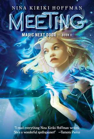 Meeting (Magic Next Door, #2)