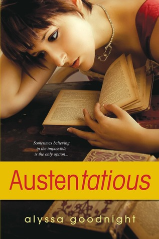 Austen-tatious by Alyssa Goodnight